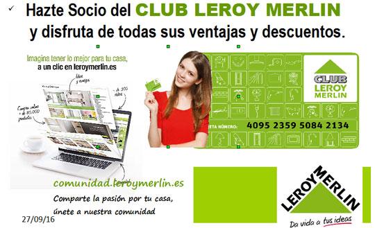 Hazte socio del club leroy merlin castell n leroy merlin for Club leroy merlin