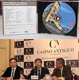 Presentación del CD de la Banda Municipal de Castellón en conmemoración del Bicentenario del Casino Antiguo