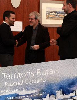 El Conseller Viçent Marza inaugura la exposición de Pascual Cándido ´´Territoris Rurals´´