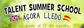 Llega ´Talent English Summer School 2018´ a Agora Lledó International School